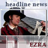 she who is the teller of tales: ezra - headline news