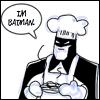 V. Styles: Batman - Chef