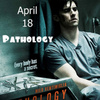 SEE PATHOLOGY - APRIL 18TH!