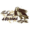 Tell them stories