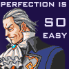 Manfred von Karma -- perfection