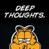 Tracy: Garfield - Deep Thoughts