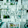 ellymelly: dinosaurshoppingcentre