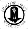 shallow grave productions