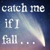 catch me if I fall . . ., R.E.M.