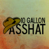 Constant Reader: asshat (10 gallon)