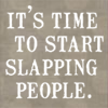 Slapping People