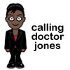 Dr Jones! Jones! Calling Dr Jones!