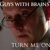 cdsdame: guys with brains