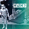 star wars: stormtrooper-huh