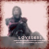 Loxetta: Loveless