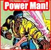 Power Man!