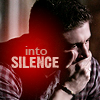 the quiet one: SN - Dean Into Silence