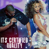 Beyonce - Certified Quality