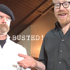 [Mythbusters] Busted