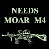 NEEDS MOAR M4