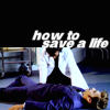 [ten] how to save a life