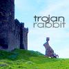 theworldslips: trojanrabbit