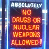 No drugs no nuclear weapons