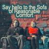 as dangerous as a chocolate hobnob: DW - sofa of reasonable comfort