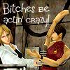 Veira: bitches be actin crazy