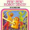 robot disco adventure!