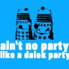 dalek party