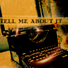Typewriter - tell me about it