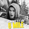 Emmett in 8 mile