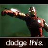 ironman_dodgethis