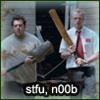 Shaun of the Dead - STFU N00B