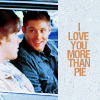 Lau: SPN - I love you more than pie