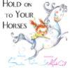 Hold Horses