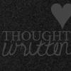 THOUGHT WRITTEN ♥