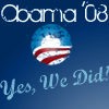 Yes we DID, Obama