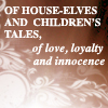 HP - of house elves and children's tales