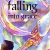 falling into grace