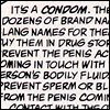 It's called a condom