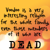 voodoo for the family