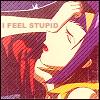 Faye - I feel stupid