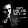 Hope Something Eats You - Dean