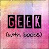 Geek+Boobs