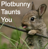 Anissa Roy: Writer: Plotbunny taunts