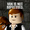 Han is not Impressed
