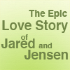 The Epic Love Story of Jared and Jensen