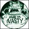 Damn I'm Nasty