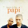 Michael & Sucre - Sucre & Papi