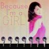 gepyeddy: because i'm a girl