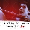calliste_dawn: Simon-it's okay to leave them to die