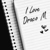 maroonladybug: I Love Draco M.